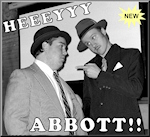 Artwork for HEY ABBOTT! - Another Classic Comedy Tribute Show