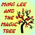 Ming Lee and The Magic Tree