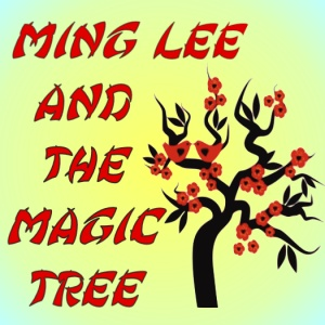 Artwork for Ming Lee and The Magic Tree
